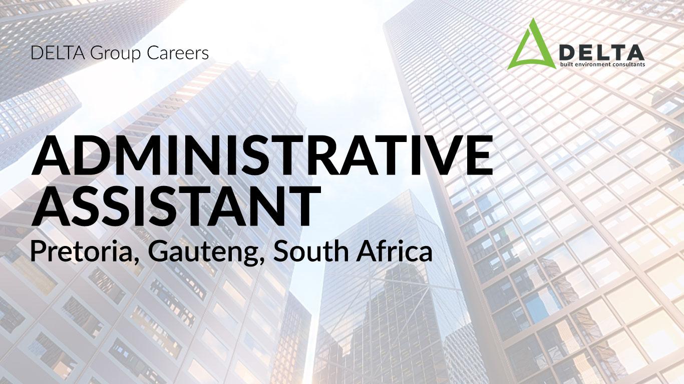 Administrative Assistant – Delta BEC, Pretoria, Gauteng, South Africa