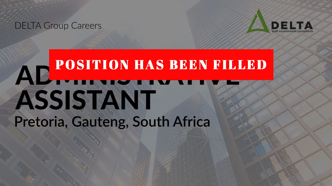 POSITION HAS BEEN FILLED – Administrative Assistant – Delta BEC, Pretoria, Gauteng, South Africa