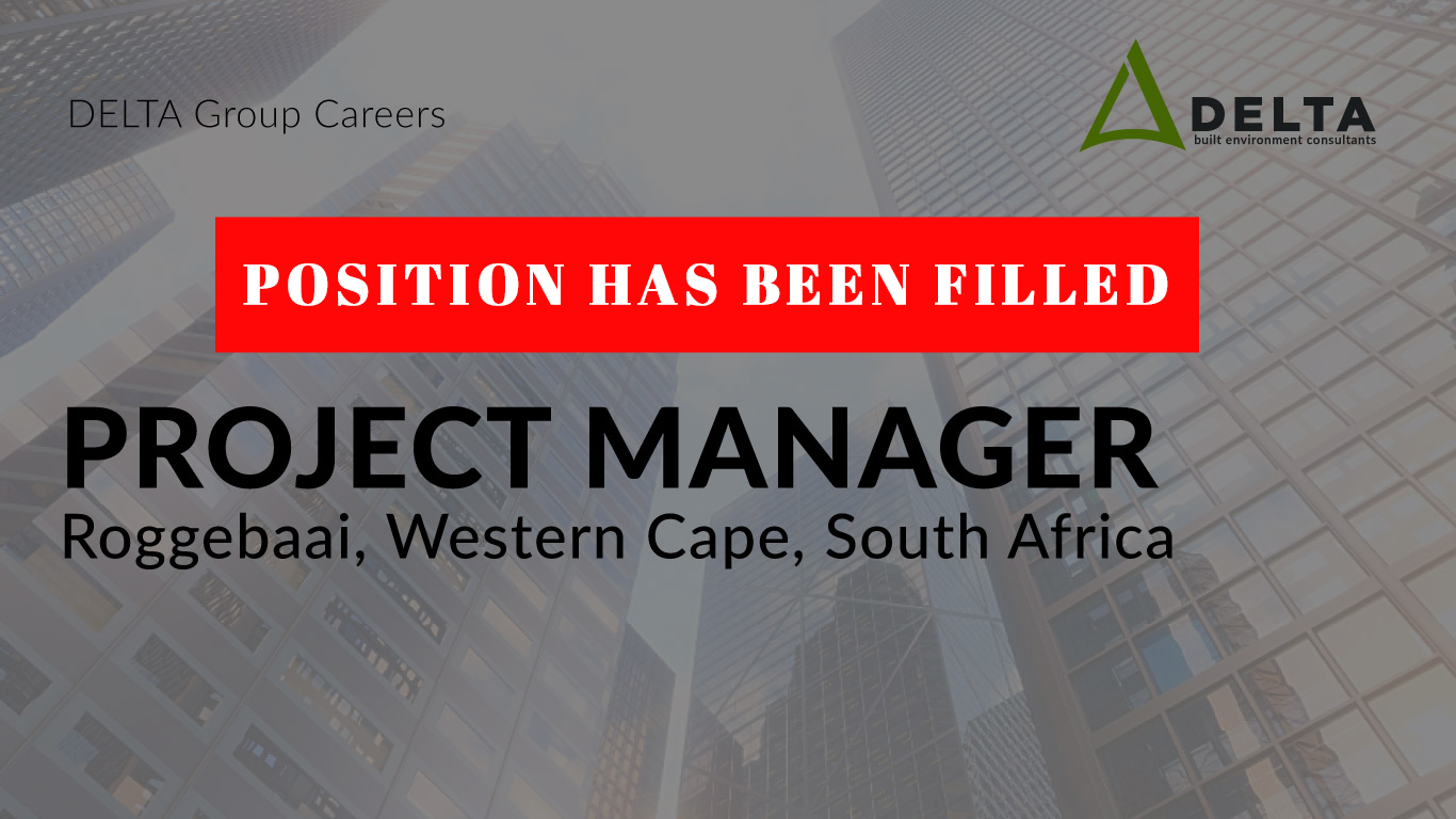 POSITION HAS BEEN FILLED – Project Manager – Delta BEC, Roggebaai, Western Cape, South Africa