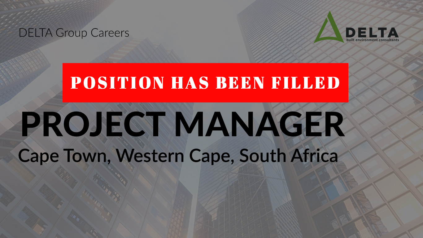 POSITION HAS BEEN FILLED – Project Manager – Delta BEC, Cape Town, Western Cape, South Africa