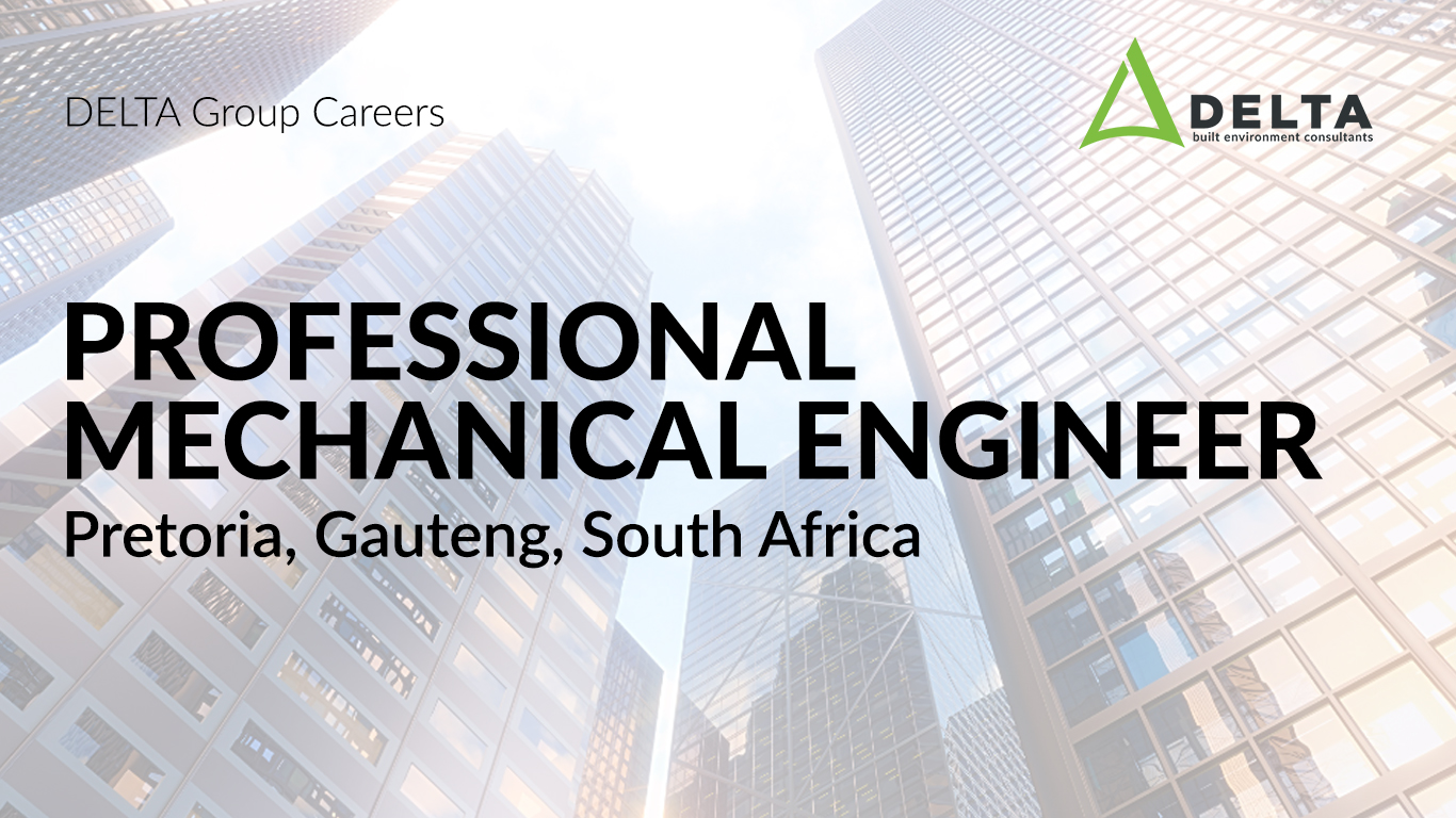 Professional Mechanical Engineer – Delta BEC, Pretoria, South Africa
